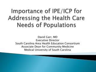 Importance of IPE/ICP for Addressing the Health Care Needs of Populations
