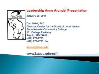Public Opinion and Issues in  Anne Arundel County:  Leadership Anne Arundel Presentation January  20, 2011 Dan Nataf, Ph