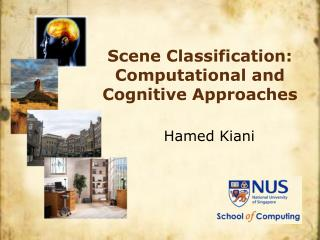 Scene Classification:  Computational and Cognitive Approaches