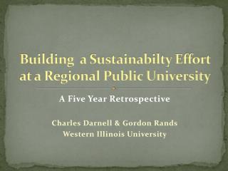 Building a Sustainabilty Effort at a Regional Public University