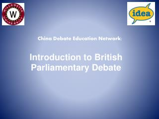Introduction to British Parliamentary Debate