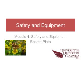Safety and Equipment