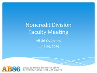 Noncredit Division Faculty Meeting