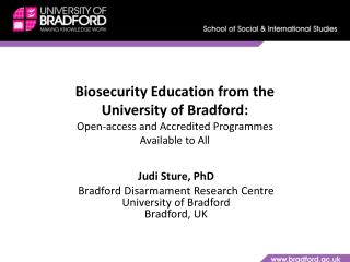 Biosecurity Education from the  University of Bradford: Open-access and Accredited Programmes Available to All