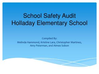 School Safety Audit  Holladay Elementary School