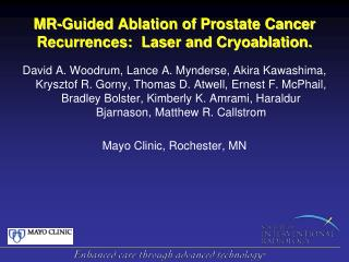 MR-Guided Ablation of Prostate Cancer Recurrences:  Laser and Cryoablation.
