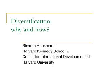 Diversification:  why and how?