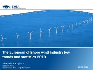 The European  offshore wind industry key trends and statistics 2010