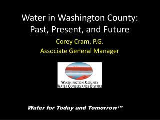 Water in Washington County:  Past, Present, and Future