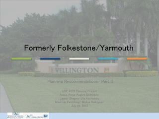 Formerly Folkestone/Yarmouth