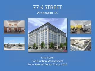 77 K STREET  Washington, DC