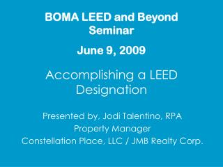 Accomplishing a LEED Designation