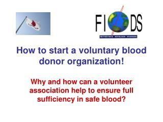 How to start a voluntary blood donor organization!