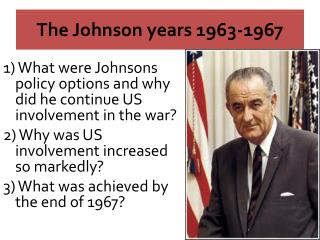 The Johnson years 1963-1967