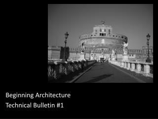 Beginning Architecture Technical Bulletin #1