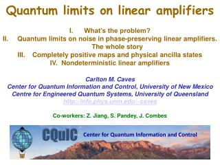 Quantum limits on linear amplifiers  What's the problem?  Quantum limits on noise in phase-preserving linear amplifiers