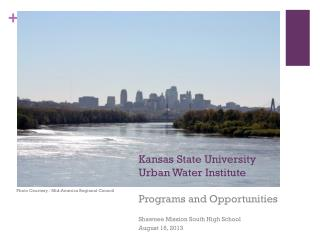 Kansas State University  Urban Water Institute