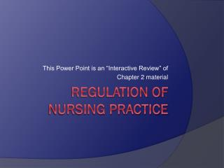 Regulation of Nursing Practice