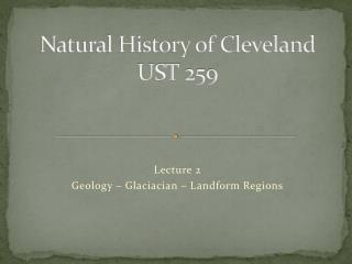 Natural History of Cleveland UST  259