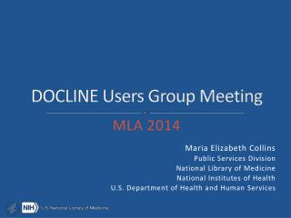 DOCLINE Users Group Meeting