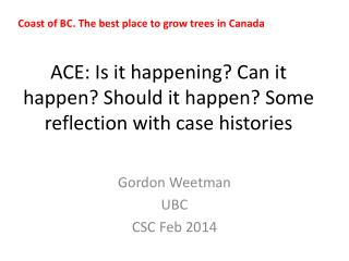 ACE: Is it happening? Can it happen? Should it happen? Some reflection with case histories