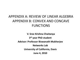 APPENDIX A:  REVIEW OF LINEAR ALGEBRA APPENDIX B: CONVEX AND CONCAVE FUNCTIONS