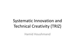 Systematic Innovation and Technical Creativity  (TRIZ)