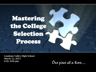 Loudoun Valley High School March 12, 2013 6:30- 8:00 pm