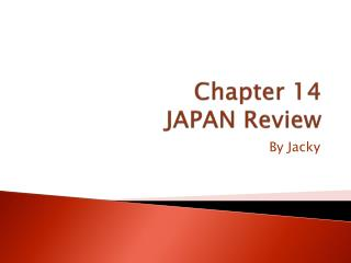 Chapter 14 JAPAN Review