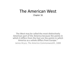 The American West Chapter 16