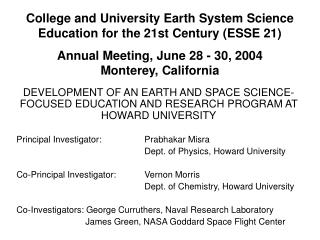 College and University Earth System Science Education for the 21st Century (ESSE 21)