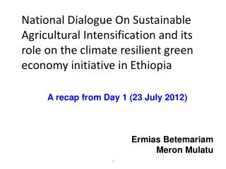 National  Dialogue On Sustainable Agricultural Intensification and its role on the climate resilient green economy init