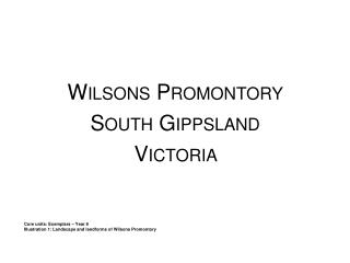 Wilsons  Promontory South Gippsland  Victoria