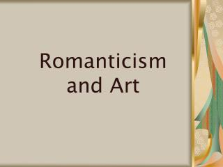 Romanticism and Art