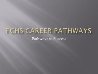 FCHS Career Pathways