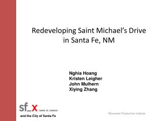 Redeveloping Saint Michael's Drive  in  Santa Fe, NM