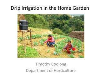 Drip Irrigation in the Home Garden