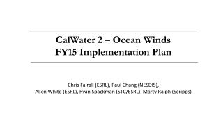 CalWater  2 – Ocean Winds FY15 Implementation Plan