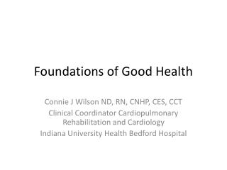 Foundations of Good Health