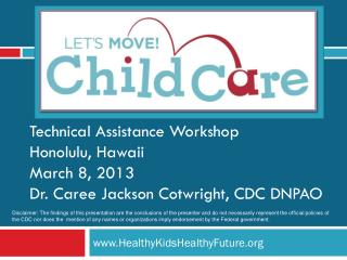 www.HealthyKidsHealthyFuture.org