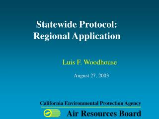 Statewide Protocol: Regional Application