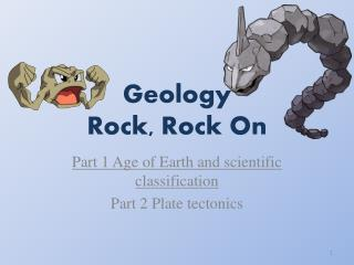 Geology Rock, Rock On
