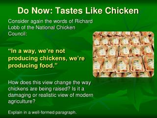 Do Now: Tastes Like Chicken
