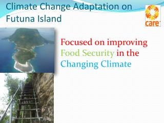 Climate Change Adaptation on  Futuna Island