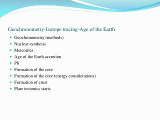 Geochronometry-Isotope tracing-Age of the Earth