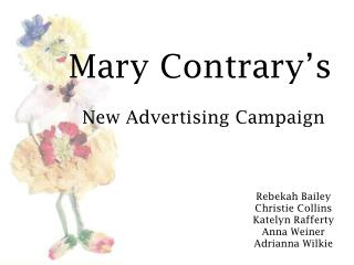 Mary Contrary's New Advertising Campaign