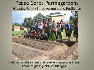 Peace Corps  Permagardens Growing Family Empowerment and Resilience