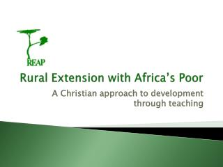 Rural Extension with Africa's Poor