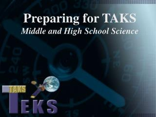 Preparing for TAKS Middle and High School Science