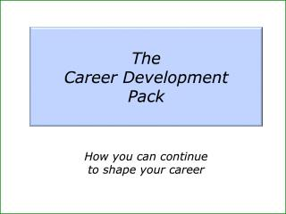 The  Career Development  Pack